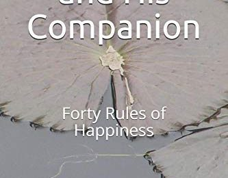 The Man and His Companion: Forty Rules of Happiness